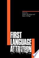 First Language Attrition Online Book