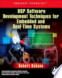 Dsp Software Development Techniques For Embedded And Real Time Systems Book PDF