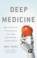 Deep Medicine [Pdf/ePub] eBook