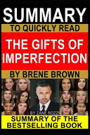 Summary to Quickly Read The Gifts of Imperfection by Brene Brown Book