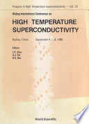 High Temperature Superconductivity   Proceedings Of The Beijing International Conference