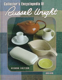 The Collector's Encyclopedia of Russel Wright
