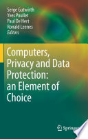 Computers  Privacy and Data Protection  an Element of Choice
