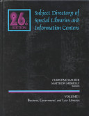 Subject Directory of Special Libraries: Business, Government ...