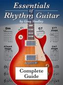 Essentials of Rhythm Guitar: Complete Guide