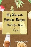 My Favorite Russian Recipes  Handwritten Recipes I Love