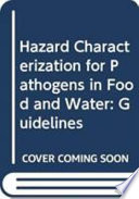 Hazard Characterization for Pathogens in Food and Water