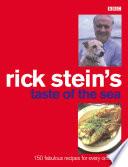 """""""Rick Stein's Taste Of The Sea"""" by Rick Stein"""