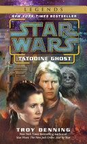 Tatooine Ghost: Star Wars Legends Pdf/ePub eBook