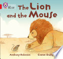 The Lion and the Mouse: Band 02B/Red B (Collins Big Cat)