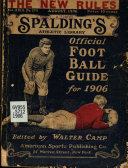 Official Foot Ball Rules of the National Collegiate Athletic Association