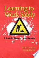 Learning to Work Safely