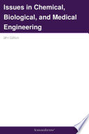 Issues in Chemical  Biological  and Medical Engineering  2011 Edition