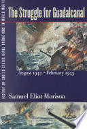 The Struggle for Guadalcanal  August 1942 February 1943 Book PDF