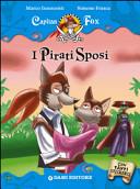 I pirati sposi. Capitan Fox. Con adesivi