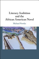 Literary Ambition and the African American Novel