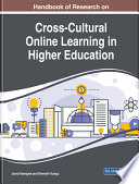 Handbook of Research on Cross Cultural Online Learning in Higher Education