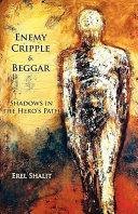 Enemy, Cripple & Beggar