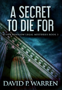 A Secret To Die For  Premium Hardcover Edition