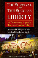 The Survival and the Success of Liberty