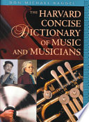 """""""The Harvard Concise Dictionary of Music and Musicians"""" by Don Michael Randel"""