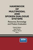 Handbook of Multimodal and Spoken Dialogue Systems: ...