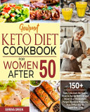 Gourmet Keto Diet Cookbook For Women After 50