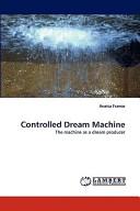 Controlled Dream MacHine Book