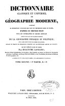 Dictionnaire classique et universel de géographie moderne...