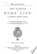 The Science of Home Life
