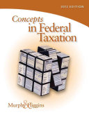 Concepts in Federal Taxation 2012