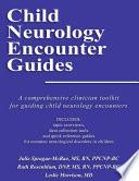 Child Neurology Encounter Guides Book PDF