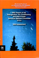 2002 Report of the Refrigeration, Air Conditioning, and Heat Pumps Technical Options Committee