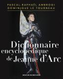 Pdf Dictionnaire encyclopédique de Jeanne d'Arc Telecharger