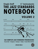 The Jazz Standards Notebook Vol 2 Bb Instruments Single Staff Book PDF