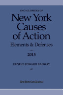 Encyclopedia Of New York Causes Of Action Elements And Defenses