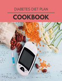 Diabetes Diet Plan Cookbook