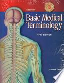 Glencoe Basic Medical Terminology