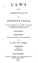 Laws of the Commonwealth of Pennsylvania,: Apr. 4, 1799-Apr. 6, 1802