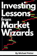 Investing Lessons from Market Wizards - 2 Books in 1