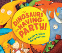 The Dinosaurs are Having a Party! Pdf/ePub eBook
