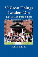 50 Great Things Leaders Do: Let's Get Fired Up! ebook