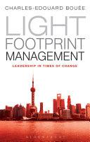 Light Footprint Management