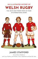 An Illustrated History of Welsh Rugby