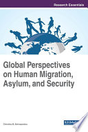 Global Perspectives On Human Migration Asylum And Security