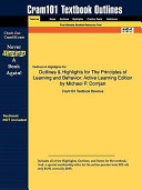 Outlines and Highlights for the Principles of Learning and Behavior