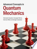 Advanced Concepts In Quantum Mechanics Book PDF
