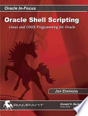 Oracle Shell Scripting  : Linux and UNIX Programming for Oracle