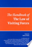 The Handbook Of The Law Of Visiting Forces Book