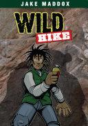 Jake Maddox  Wild Hike